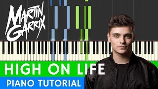 Martin Garrix - High On Life | PIANO | somanshu