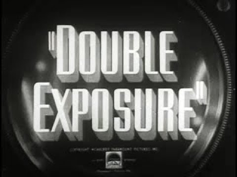 Comedy Crime Drama Movie - Double Exposure (1944)