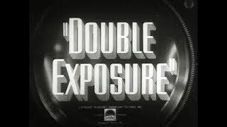 Comedy Crime Drama Movie - Double Exposure (1944)