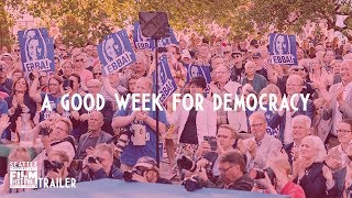 SIFF 2018 Trailer Good Week for Democracy