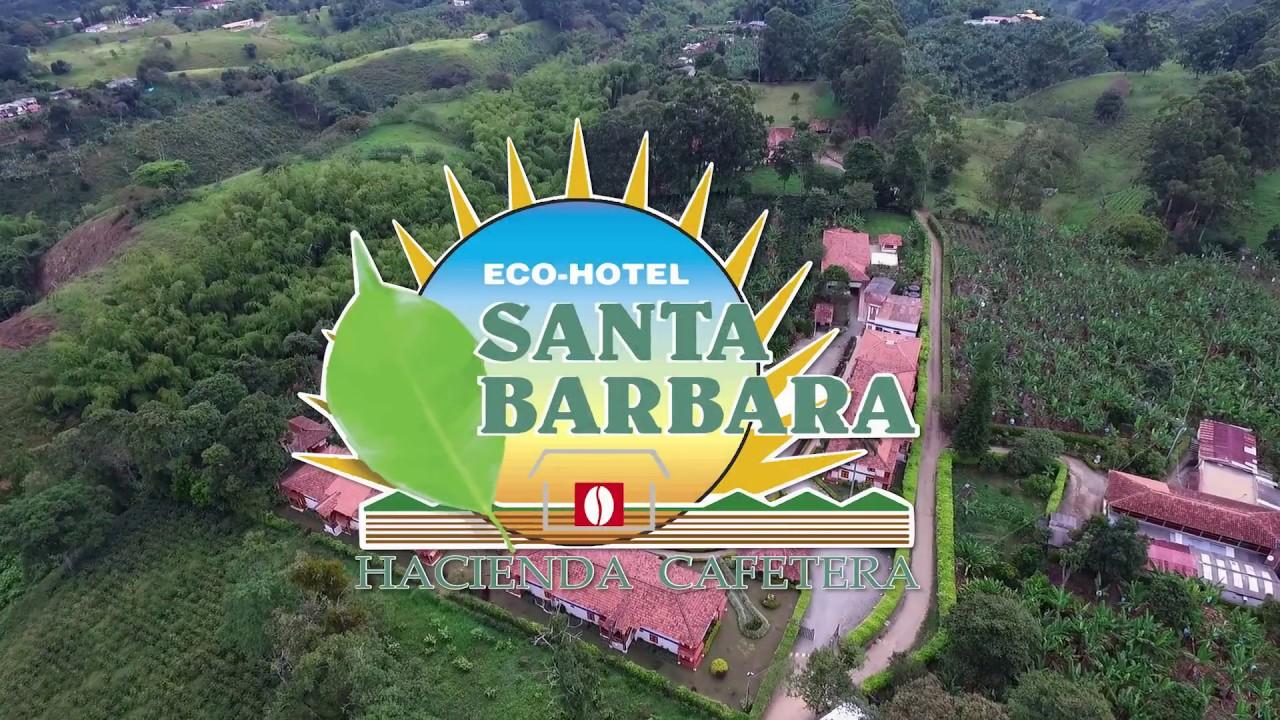 Eco Hotel Santa Barbara Hacienda Cafetera Youtube