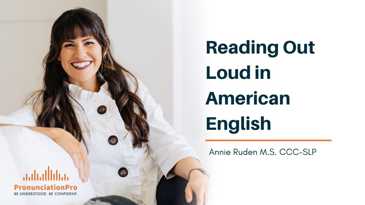 Reading Out Loud in American English