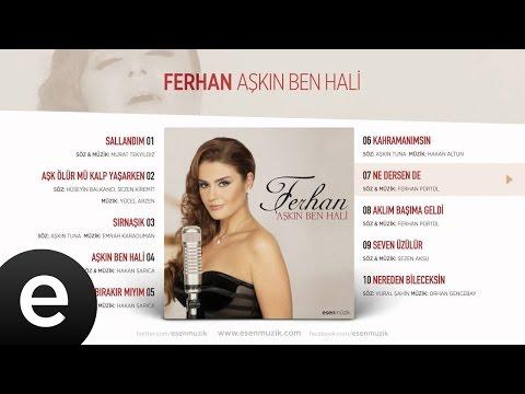 Ne Dersen De (Ferhan) Official Audio #nedersende #ferhan