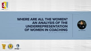 GAME CHANGERS   Where are all the Women? An Analysis of the Underrepresentation of Women in Coaching