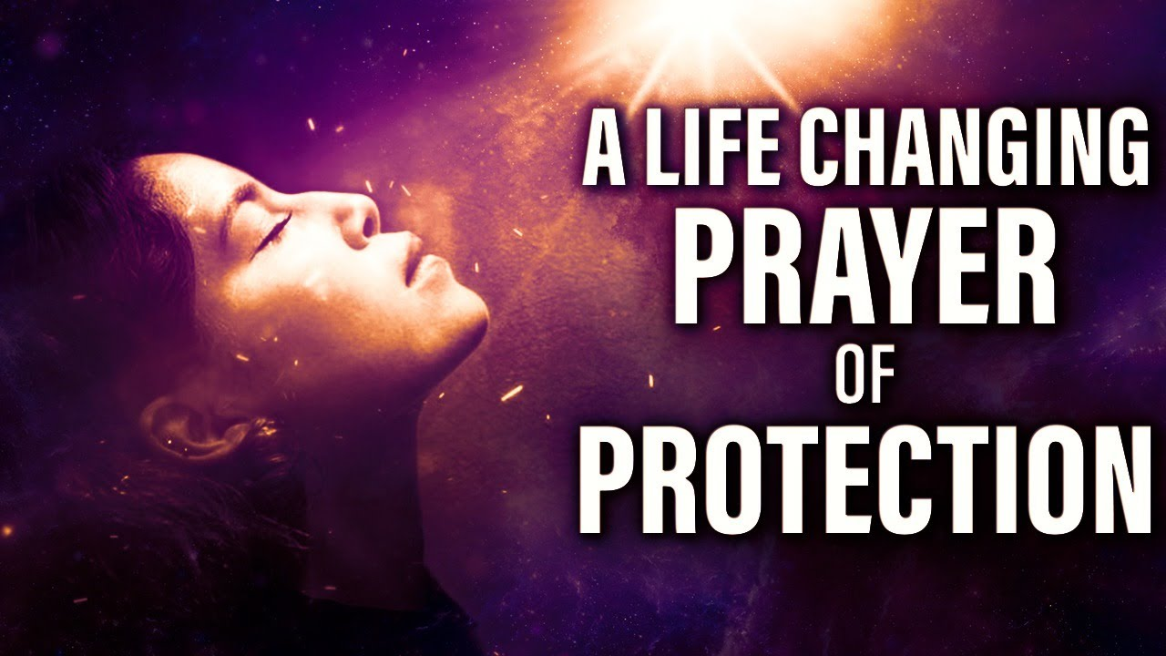 The Ultimate Prayer For Protection