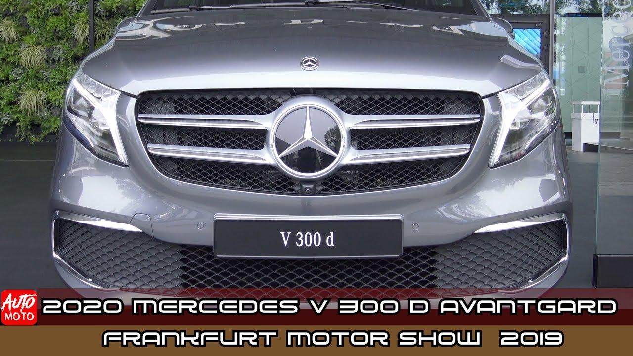 2020 Mercedes V 300d Avantgard Edition Long - Exterior And Interior - IAA Frankfurt Motor Show 2019