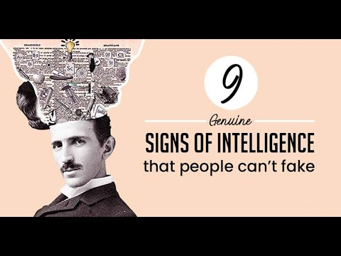 9 Genuine Signs of Intelligence That People Can't Fake.