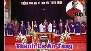 Thánh Lễ An Táng Đức Cố Hồng Y Phaolo Giuse Phạm Đình Tụng Năm 2009