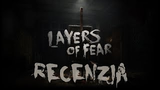 [PC/PS4/X1] Layers of Fear Recenzja gry