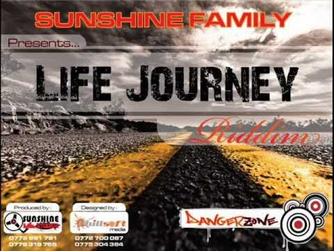 LIFE JOURNEY RIDDIM SUNSHINE PROD MIXED BY SIR CHARLIE