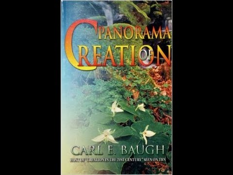 Dr. Carl Baugh - Panorama Of Creation Session