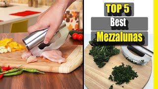 Mezzalunas: 5 Best Mezzalunas in 2021 | Mezzaluna Knife | Buying Guide
