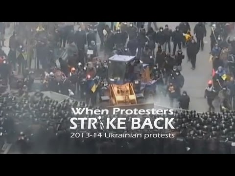 When protesters strike back: 2013 14 Ukrainian protests