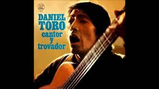 Daniel Toro - Sueño de trovador (1974)