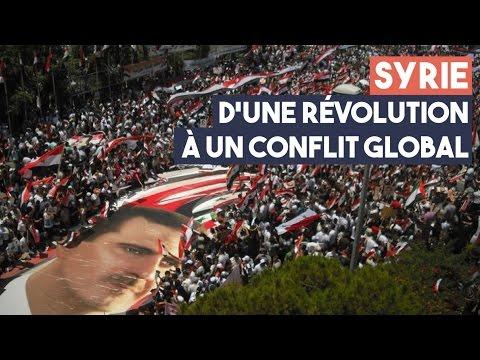 Syrie : d'une révolution à un conflit global