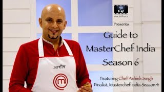 MasterChef India Season 6 Audition | Ep.1: Tips and Tricks| FT. Chef Ashish