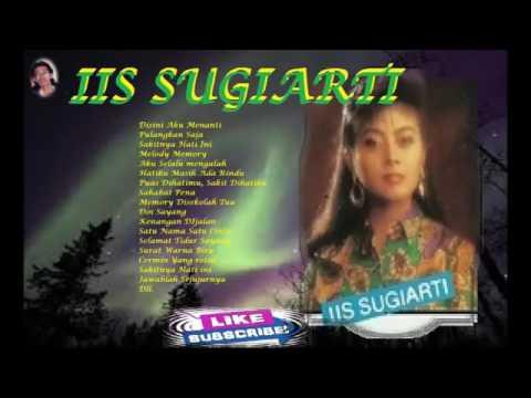 IIS SUGIARTI   fULL ALBUM    TEMBANG KENANGAN INDONESIA 80 90