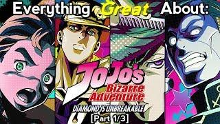 Everything Great About: JoJo's Bizarre Adventure: Diamond Is Unbreakable | Part 1/3