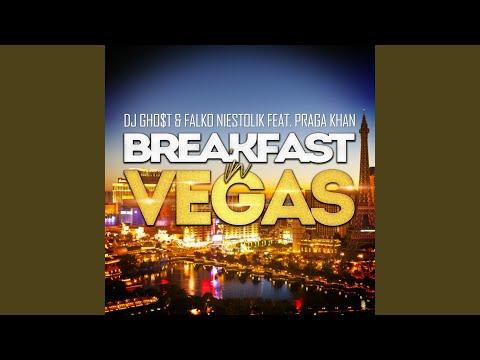 Breakfast in Vegas (Alternative Mix) feat. Praga Khan