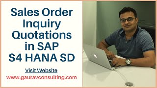 Sales Order Inquiry Quotations in SAP S4 HANA SD