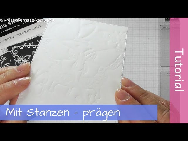 Embossing with cutting dies - Prägen mit Stanzformen - Stampin' Up! - Tutorial - SAB2019