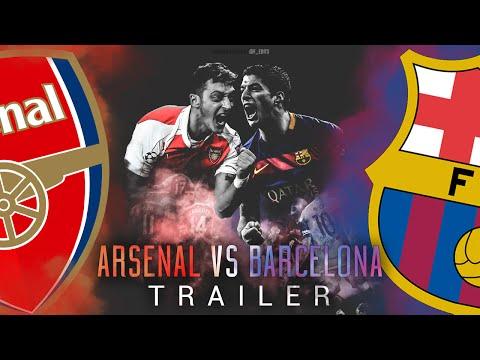 Arsenal vs Barcelona - 2016 | TRAILER