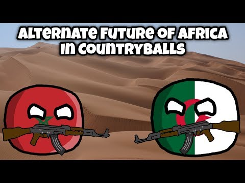 Alternate Future of Africa in Countryballs #4