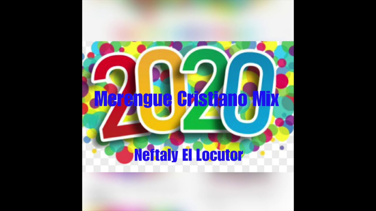 Merengue Cristiana Mix 2020 Merengue Cristiano Merengue Cristiana Mix Merengue Youtube