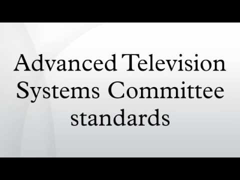 Advanced Television Systems Committee standards
