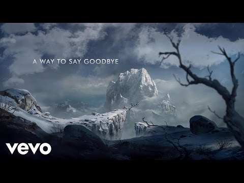 Seven Lions - A Way To Say Goodbye (Lyric)