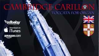 Cambridge Carillon: Toccata for Organ - Composer: Jeffrey Gold