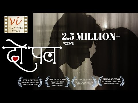 Do Pal - A Love Story |  Award Winning Short Film with 2 Million Views | Six Sigma Films