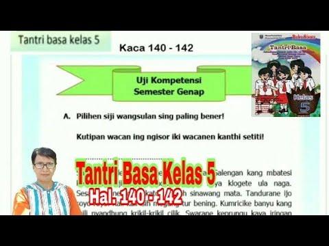 Uji Kompetensi Semester Genap Tantri Basa Kelas 5 Hal 140 142 Bahasa Jawa Kelas 5 Youtube