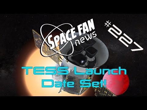 Launch Date Set for Transiting Exoplanet Survey Satellite (TESS)!