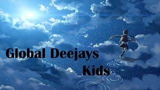 Nightcore - Kids [Global Deejays]