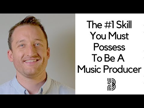 The 1 Skill You Need To Be A Music Producer | It Isn't What You Think!