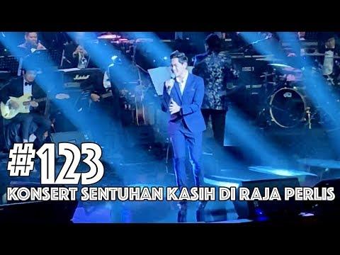 #123 - KONSERT SENTUHAN KASIH DI RAJA PERLIS