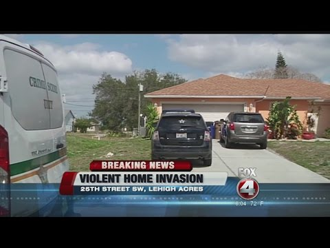 Violent Lehigh Acres home invasion