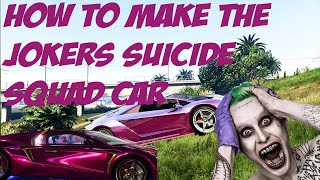 How to make the Jokers car from DC's Suicide Squad in GTA Online