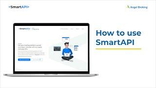 How To Use SmartAPI | Angel Broking