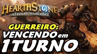 VENCENDO EM 1 TURNO!!! - OTK WARRIOR (HEARTHSTONE)