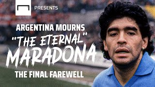 "Argentina mourns and pays tribute to ""The Eternal"" Diego Maradona"
