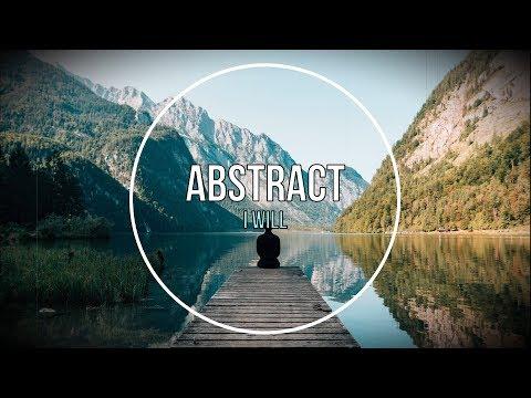 Abstract ft RoZe - I Will Tradução