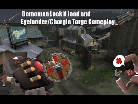 Tf2 Hd Demoman Lock N Load And Eyelanderchargin Targe Gameplay