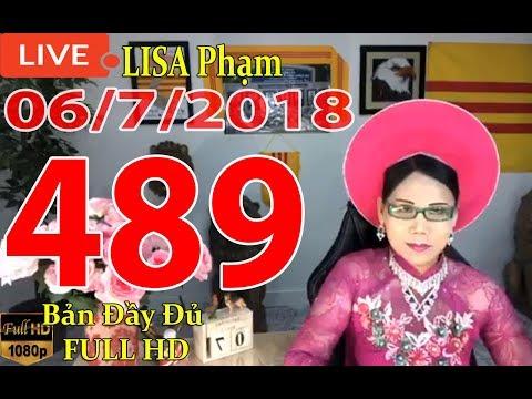 khai-dn-tr-lisa-phạm-số-489-live-stream-19h-vn-8h-sng-hoa-kỳ-mới-nhất-hm-nay-ngy-06-7-2018