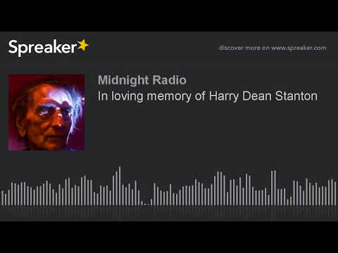 In loving memory of Harry Dean Stanton