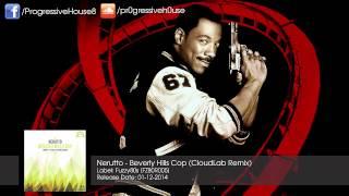 Nerutto - Beverly Hills Cop (CloudLab Remix)