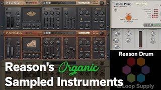 Reason's Organic Sampled Instruments