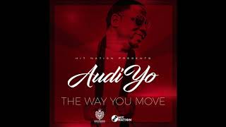 AUDIYO - THE WAY YOU MOVE