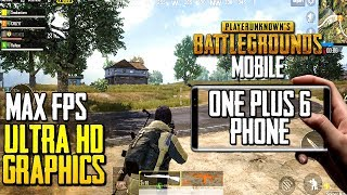ULTRA HD GRAPHICS ON ONEPLUS 6 | PUBG Mobile